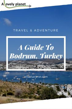 A concise guide to Bodrum, Turkey The post Top Things To Do In Bodrum – A Guide To Bodrum, Turkey appeared first on Woman Casual - Travel Travel Advice, Travel Tips, Driving In Italy, Best Travel Credit Cards, Scotland Travel Guide, Stuff To Do, Things To Do, The Beautiful Country, Turkey Travel