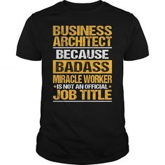 Awesome Tee For Business Architect T Shirts, Hoodies. Check price ==► https://www.sunfrog.com/LifeStyle/Awesome-Tee-For-Business-Architect-139385422-Black-Guys.html?41382