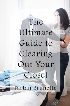 The ultimate guide to clearing out your closet for good. The easiest way to detox your wardrobe and finally create a minimal or capsule wardrobe. Click through to read the complete guide to cleaning out your closet