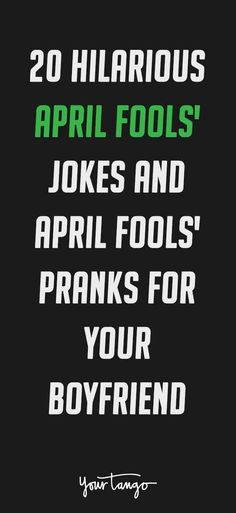 15 Hilarious April Fool's Day Pranks To Play On Your ...