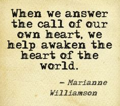 ~ Marianne Williamson