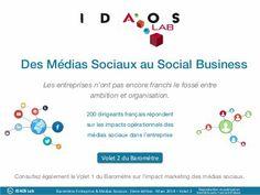 Barometre Idaos 2014 : Des Médias Sociaux au Social Business - Volet 2 : Impact Organisationnel #socialMedia #socialbusiness #médiasSociaux