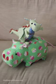 Plush dragon and hippo from 'Sew Cute to Cuddle' | This Blog Is Not For You