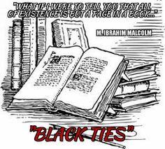 "Consider the possibilities…Open you mind! ""Black Ties"" available @ Lulu.com Barnesandnoble.com Ingrampress.com and Amazon.com #blackties #blackliterature #blackart #entrepreneur #supportindependent..."
