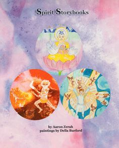 Written by Aaron Zerah - painted by Della Burford - 3 traditional spiritual tales from around the world. Visionary Art, Surreal Art, Illustrators, Workshop, Spirituality, Traditional, Artist, Books, Kids