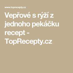 Vepřové s rýží z jednoho pekáčku recept - TopRecepty.cz