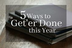 5 Ways to Get'er Done this Year-simple tricks to boost productivity and reach goals. Business Motivational Quotes, Goal Quotes, Business Quotes, Lesson Quotes, Quotes Quotes, Life Quotes, Inspirational Quotes, Homeschool High School, Homeschooling