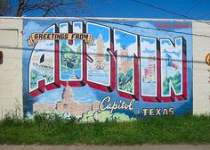 """""""Greetings from Austin"""" mural at 1720 S First street on the side of Roadhouse Relics"""