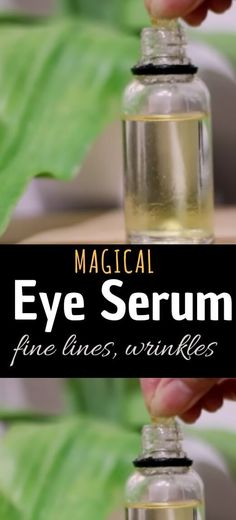Eye Serum DIY For Fine Lines and Wrinkles