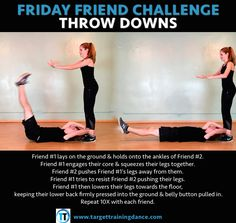 Friday Friend Challenge - Throw Downs   core training   Irish Dance Training  Subscribe to our mailing list and receive a FREE copy of our 10 Minute Turnout video.   www.targettrainingdance.com