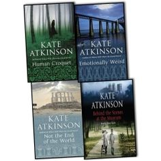 Kate Atkinson 4 Books Collection Pack Set. Behind The Scenes At The Museum, Human Croquet, Not The End Of The World, Emotionally Weird