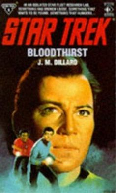 """STAR TREK BLOODTHIRST"" av J.M. Dillard"