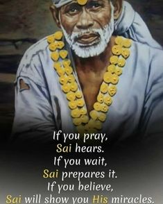 """One of his most famed sayings was """"God is the Owner of us All"""". Take a look at most stunning Shirdi Sai Baba Images in HD here. One Word Quotes, Color Quotes, New Quotes, Sai Baba Pictures, God Pictures, Bal Hanuman, Krishna, Sai Baba Miracles, Shirdi Sai Baba Wallpapers"""