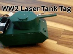 """Create 2 tanks and battle them out, using laser light as the ammo! By Arduino """"having11"""" Guy."""