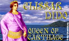 Elissar, Dido, the Queen of Carthage and her city