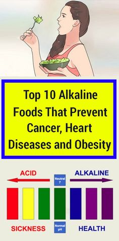 Top 10 Alkaline Foods That Prevent Cancer, Heart Diseases and Obesity