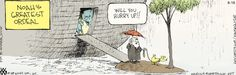 Oh how I identify with this.    Non Sequitur on Gocomics.com