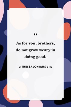 2 Thessalonians 3:13countryliving Isaiah 46, Psalm 86, Bible Verses About Perseverance, 2 Thessalonians 3, Great Is Your Faithfulness, Proverbs 4, Bible Verse Wallpaper, Lamentations, Bible Quotes