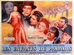 """Les Enfants du paradis (Children of Paradise) by Marcel Carné in 1945. This film was voted """"Best Film Ever"""" in a poll of 600 French critics and professionals."""