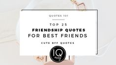 Top 25 Friendship Quotes For Best Friends – Cute BFF Quotes Because of you, I laugh a little harder, cry a little less and smile a lot more. I may not be able to solve all of your problems, but I promise you won't have to face them alone. Not sisters by blood, but sisters …