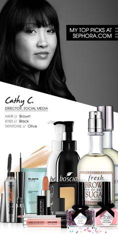Cathy C., Director, Social Media. My top picks at Sephora.com #Sephora #SephoraItLists
