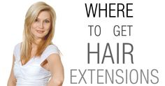 Where to get Hair Extensions