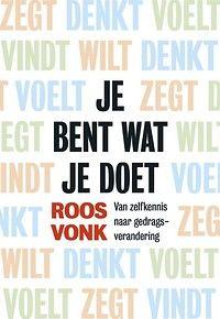 Je bent wat je doet - Managementboek.nl