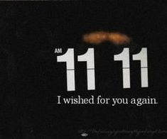 "Whenever We Text Late at night about The Randomest Stuff We can think of just to talk to each other, when I look down at my phone screen and Smile texting you ""11:11 Make a Wish"" then I close my eyes and wish ""Please Let him Love Me"" and You text back ""You know The Wishes Never Come True"" I realize your Right.."