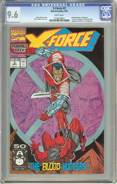 X-Force #2 (1991) CGC 9.6 White Pages 2725678021