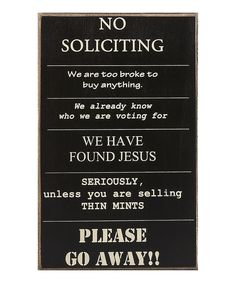 'No Soliciting' Sign   Daily deals for moms, babies and kids