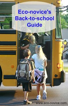 Eco-novice's Back-to-School Guide.   Avoid PVC in backpacks and other school gear, formaldehyde in clothing, and help your school be greener!