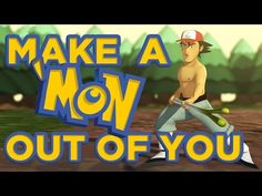 I'll Make a 'Mon Out of You