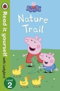 http://www.penguin.com.au/products/9780723273097/read-it-yourself-ladybird-peppa-pig-nature-trail-level-2
