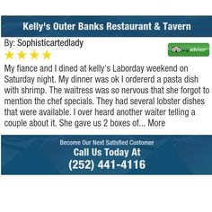 My fiance and I dined at kelly's Laborday weekend on Saturday night. My dinner was ok I...