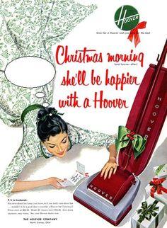 """Aspiradora Hoover. """"La mañana de Navidad (y por siempre) ella será feliz con una aspiradora Hoover""""."""