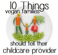 Do you have services or products to aid better communication between child care providers and parents?  Things Vegan Families Should Tell Their Childcare Provider