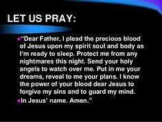Prayer for protection from nightmares Faith Prayer, God Prayer, Prayer Quotes, Power Of Prayer, Spiritual Quotes, Bible Quotes, Nighttime Prayer, Good Night Prayer, Bedtime Prayer