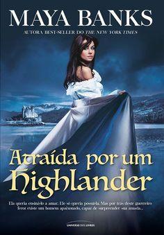 Pré-Venda   Atraída por um Highlander (Os irmãos McCabe - Vol.1), de Maya Banks - Cantinho da Leitura