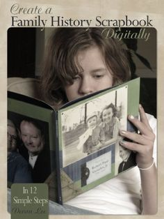 """""""Create a Family History Scrapbook Digitally in 12 Simple Steps"""" by Devon Lee. ~ A great sourcebook for creating your heritage digi pages. http://www.amazon.com/dp/B00AFYMG3K/ref=cm_sw_r_pi_dp_jJkPtb02HF2DG"""