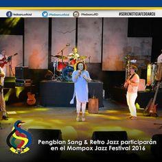 La  agrupación  dominicana  Pengbian  Sang  y  Retro  Jazz  ha  sido  invitada  a  participar  en  la  versión  2016  del  Mompox  Jazz  Festival  con  un  concierto el  día  15  de  octubre  en  la  tarima  principal  del  festival.  #fedoarcuRd  #fedoarcu  #noticias  #jazz  #musica  #music  #festival  #RD  #dominicana  #arte  #cultura  #espectaculos
