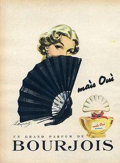 Bourjois Mais Oui: Perfume, Flacon and Ads ~ Vintages ~ Fragrantica Retro Advertising, Vintage Advertisements, Vintage Ads, French Vintage, Vintage Posters, Vintage Photos, Perfumes Vintage, Vintage Makeup, Vintage Perfume Bottles