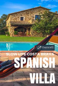 Haven't you always dreamed of staying in a villa on the Spanish Countryside?  | The Planet D Adventure Travel Blog | Tips on slow travel in spain, while staying in a Spanish Villa in Costa Brava