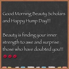 Beauty School ScArlet: Wednesday Morning Beauty Quote
