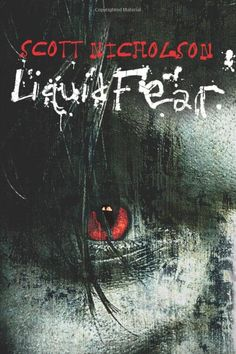 Liquid Fear by Scott Nicholson on StoryFinds - Daily Deal - 99¢ Kindle - Scary suspense driven thriller you can't put down