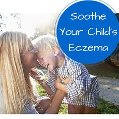 5 Ways to Soothe Your Child'€™s Eczema