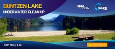 Buntzen Lake Clean Up hosted by Vancouver Diving Locker