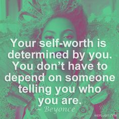 Be good to yourself. You're worth it.