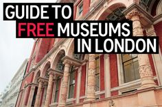 Guide to London's free museums and why I think museums should be free