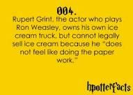 Is it weird that this ridiculous fact is what makes Rupert Grint like 50,000 times more attractive to me?