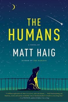 The Humans - Matt Haig. A brilliant, thoughtful and in places laugh out loud book. (I did scare someone on my commute by laughing out loud at this!)